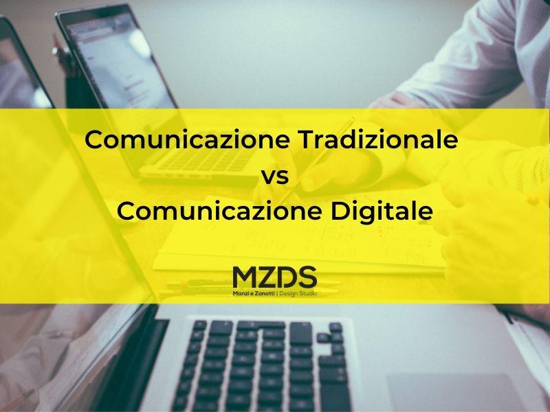 Comunicazione Tradizionale vs Digitale!