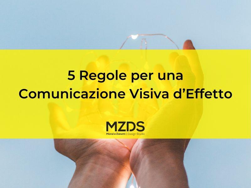 5 Regole per una Comunicazione Visiva d'Effetto