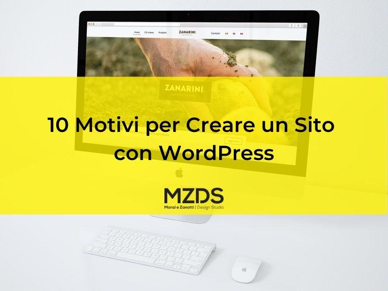 10 Motivi per Creare un Sito con WordPress